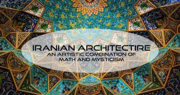 Iranian architecture, a combination of math and mysticism