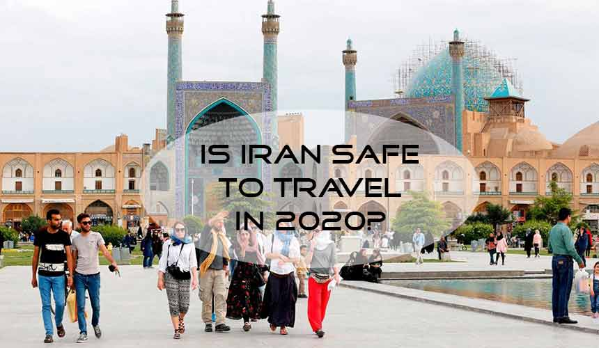 Is it safe to travel to Iran in 2021?