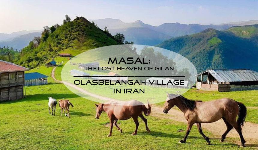 Masal Gilan province, Iran | Olasbelangah village in Iran
