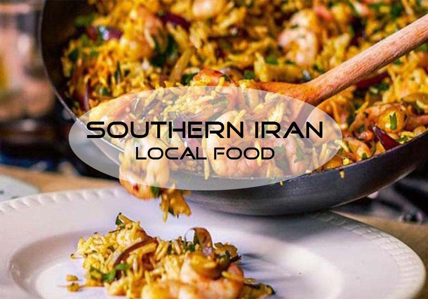 Iran food culture; The local Iranian food in southern Iran