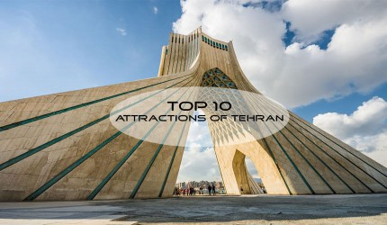 Top 10 Tehran attractions; Where to go in the capital of Iran