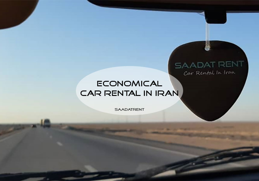 Economic car rental: Car rental in Iran and Tehran | Saadatrent