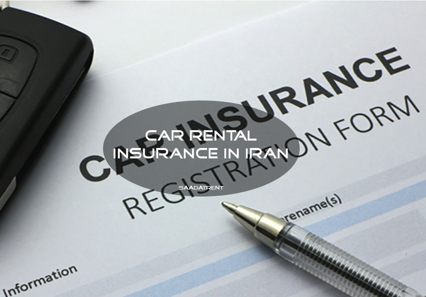 car rental insurance; CDW and SCDW car rental insurance in Iran