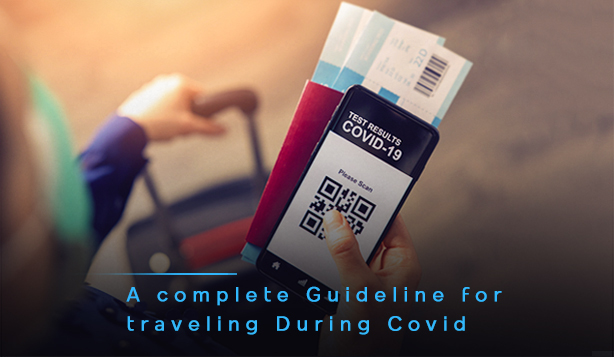 Traveling During Covid-19 | A Complete Guideline
