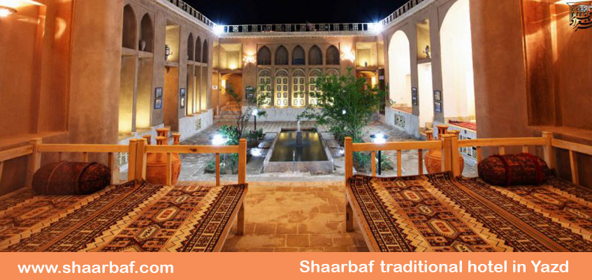 Shaarbaf hotel; a great choice for staying in Iran