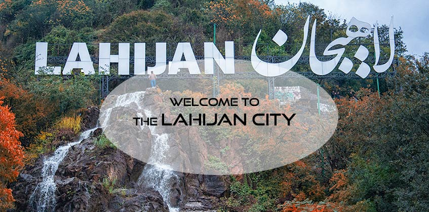 All you need to know before traveling to the Lahijan city