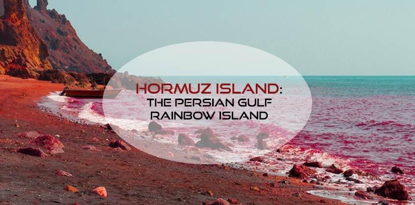 Hormuz island; A travel guide to the Persian Gulf rainbow island