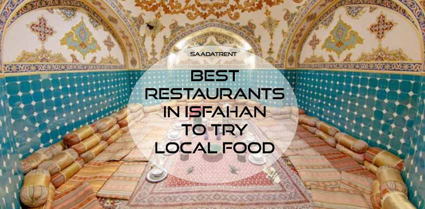 Where are the best Isfahan restaurants to eat Isfahan local food?