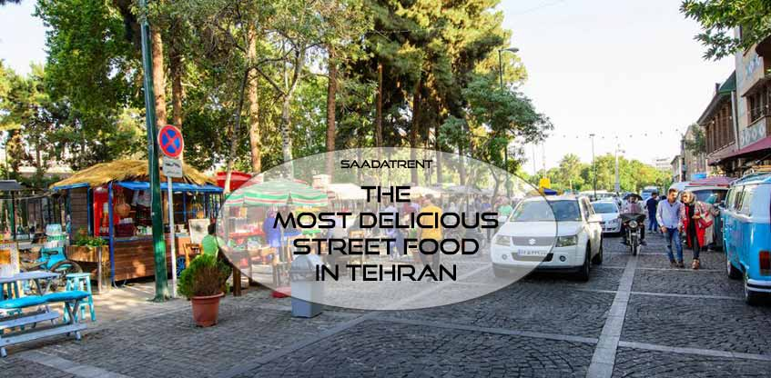 30 Tir street in Tehran: The most delicious street in Iran
