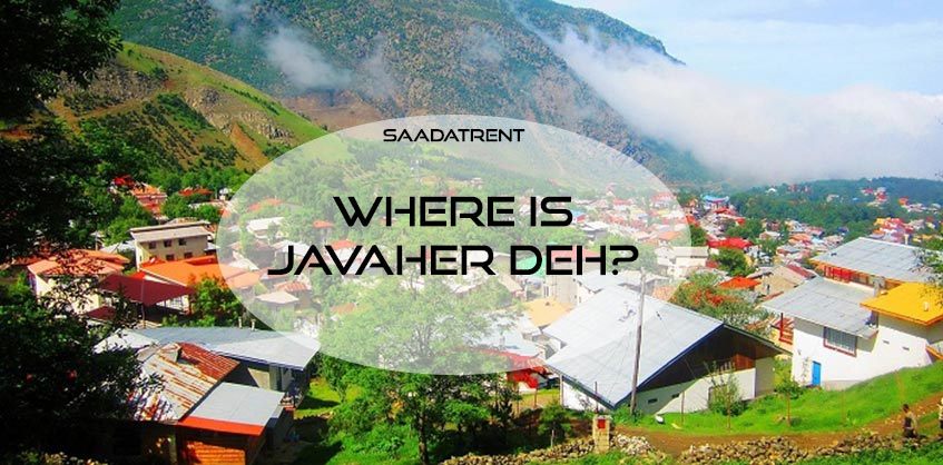 The reasons that convince you to go to the Javaherdeh village